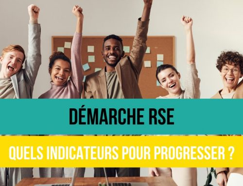 Démarche RSE : quels indicateurs pour progresser?