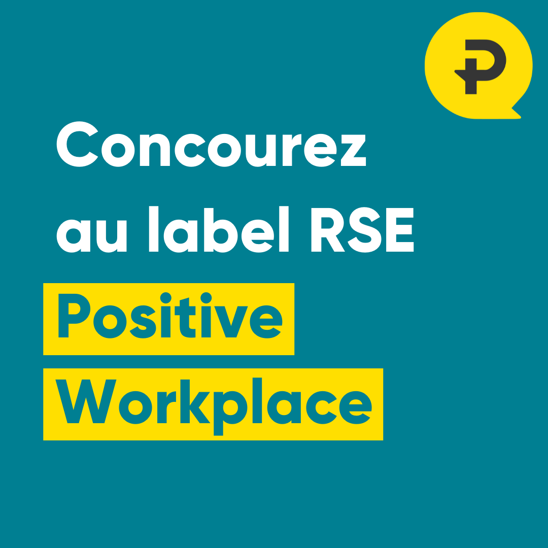 Concourez - Positive Workplace - Positive Workplace le label RSE Made In France