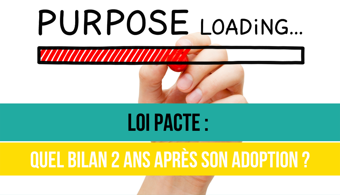 Loi Pacte - Positive Workplace le label RSE Made In France